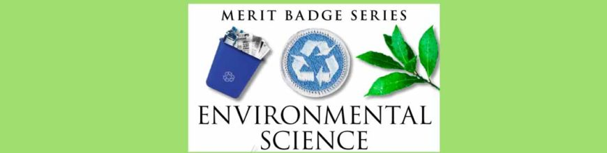 Environmental Science Merit Badge Application (May 2019)